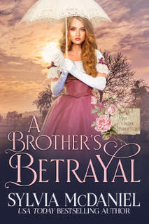 Cover of A Brother's Betrayal by Sylvia McDaniel. Blonde haired woman holding a parasol in a pink dress, looking towards the camera.