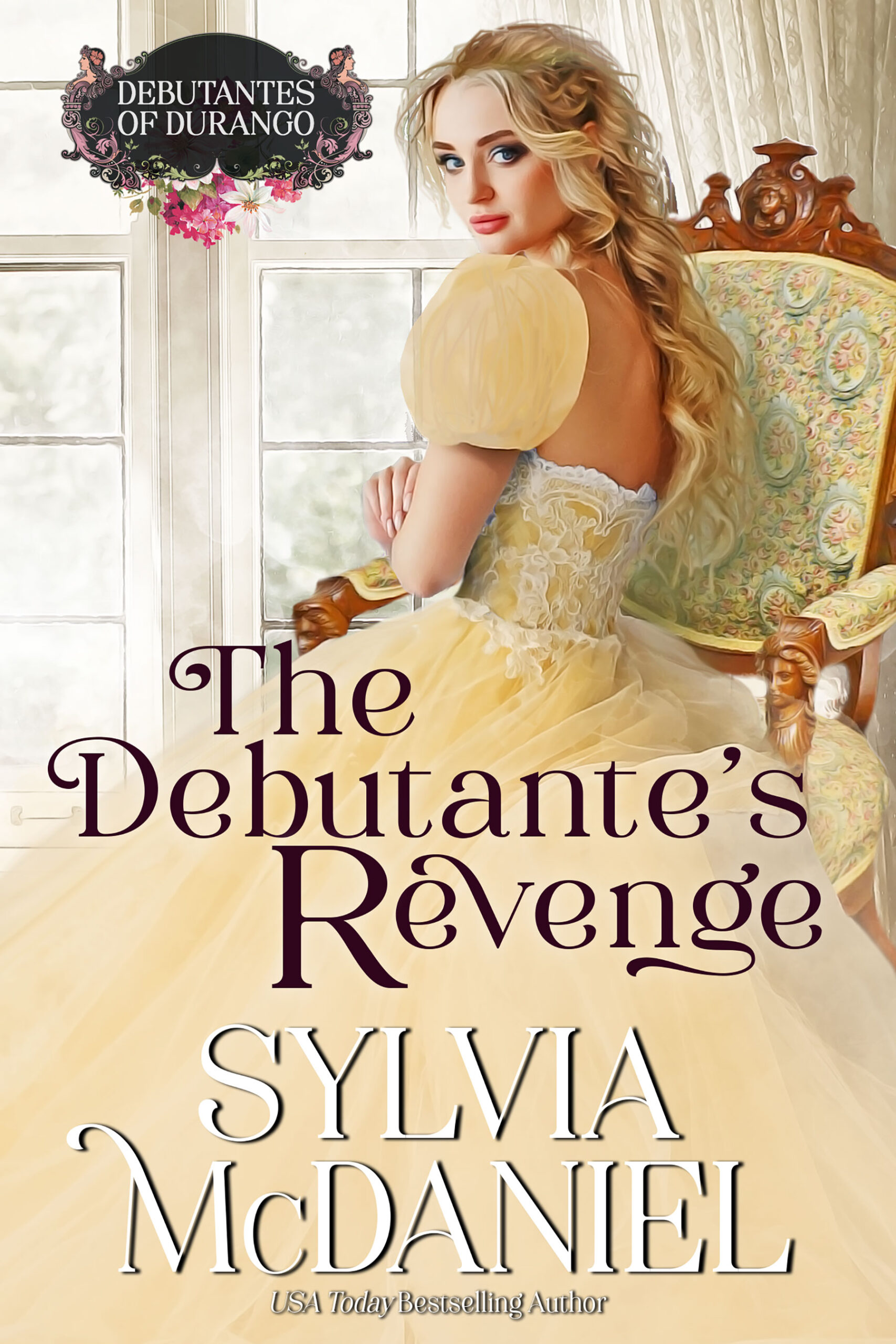 Cover of The Debutante's Revenge by Sylvia McDaniel. Blonde girl in a yellow dress looking back over her bare shoulder.