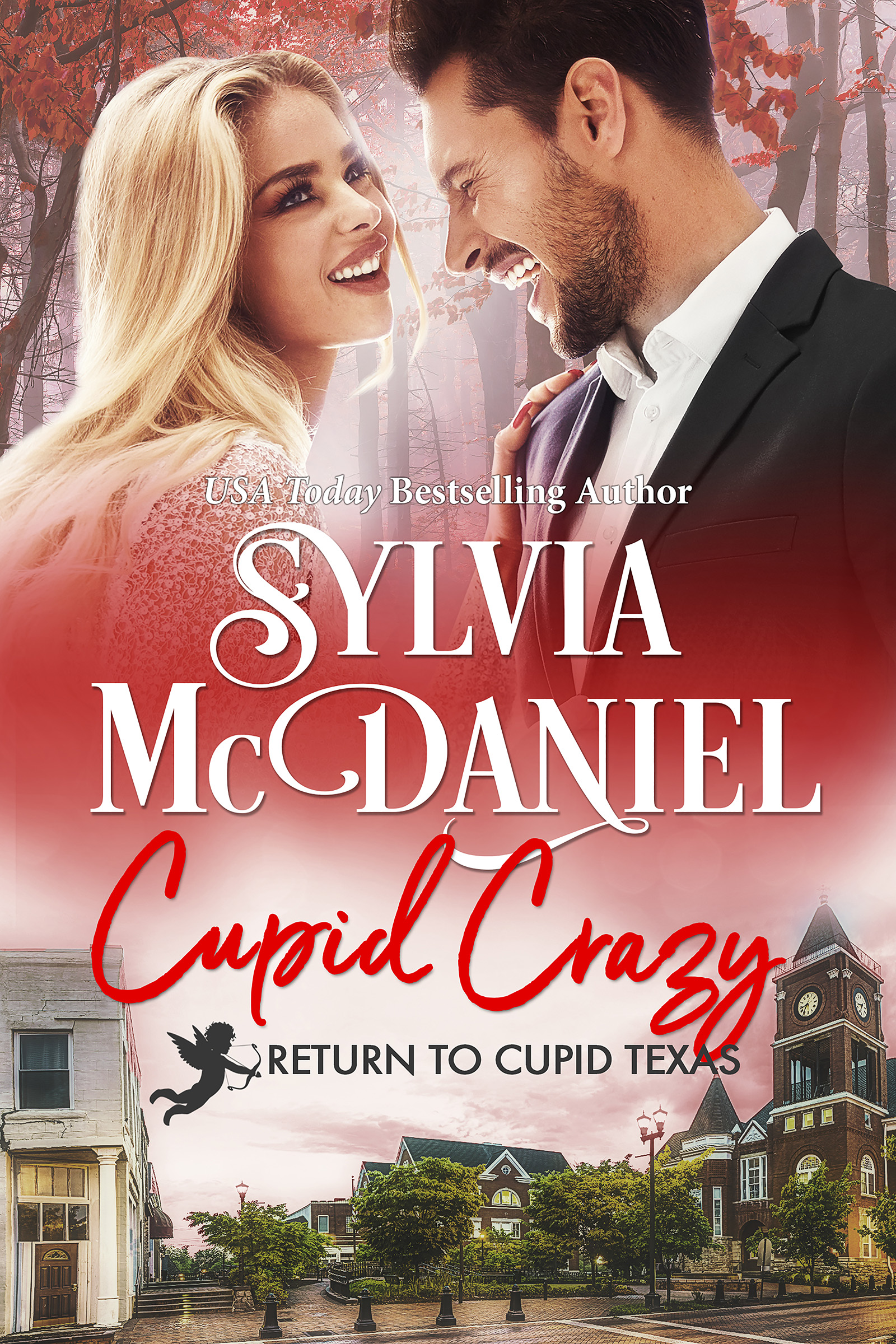 Cover of Cupid Crazy by Sylvia McDaniel. Blonde woman gazing at a handsome dark haired man.