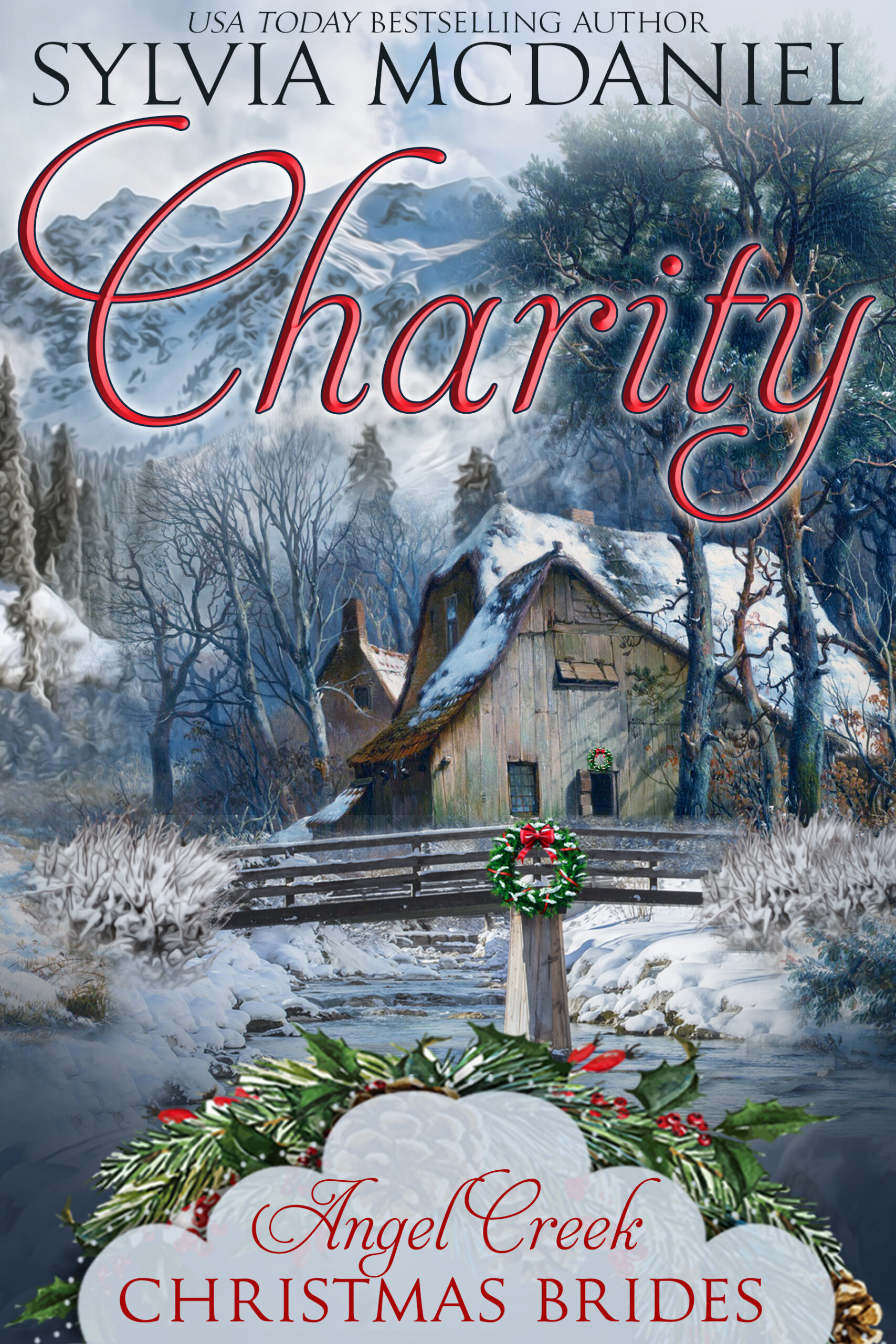 Cover of Charity by Sylvia McDaniel. A church with a bridge over a brook.